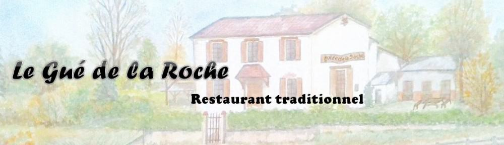 Restaurant Le Gué de la Roche